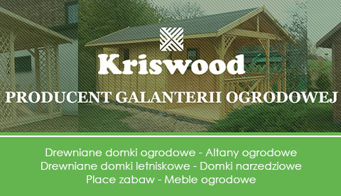 Drewniane domki ogrodowe - Kriswood